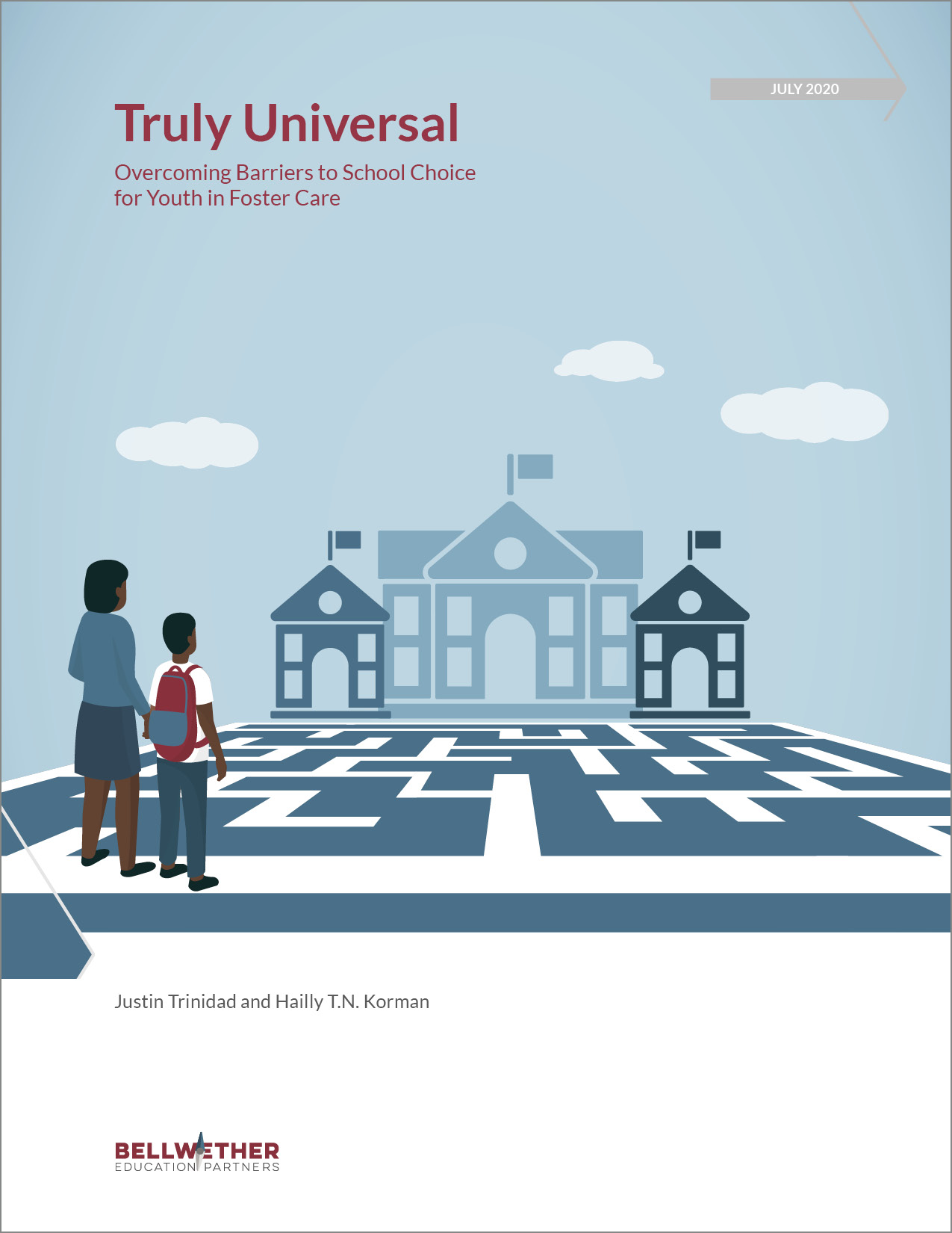 "Title image for Bellwether publication ""Truly Universal: Overcoming Barriers to School Choice for Youth in Foster Care"" July 2020"