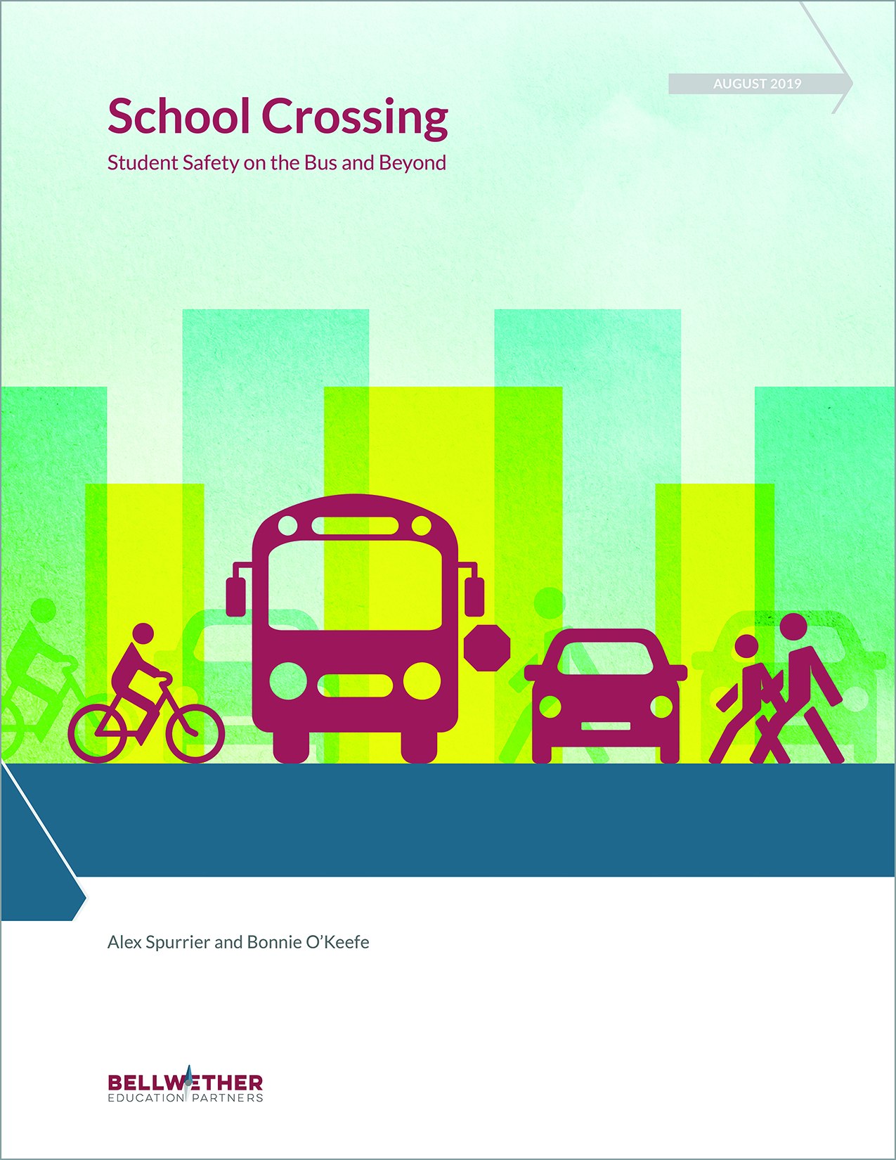 "Cover of ""School Crossing: Student Transportation Safety on the Bus and Beyond"" by Bellwether Education Partners, August 2019"
