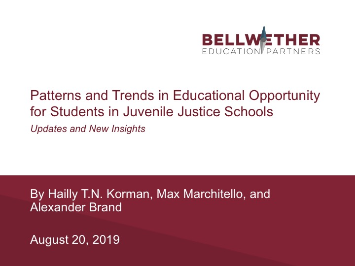 "Title image for Bellwether publication ""Patterns and Trends in Educational Opportunity for Students in Juvenile Justice Schools,"" August 2019"