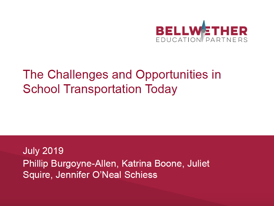 "Title image for Bellwether publication ""The Challenges and Opportunities in School Transportation Today,"" July 2019"